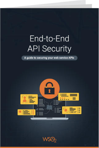 Ebook:End-to-End API Security