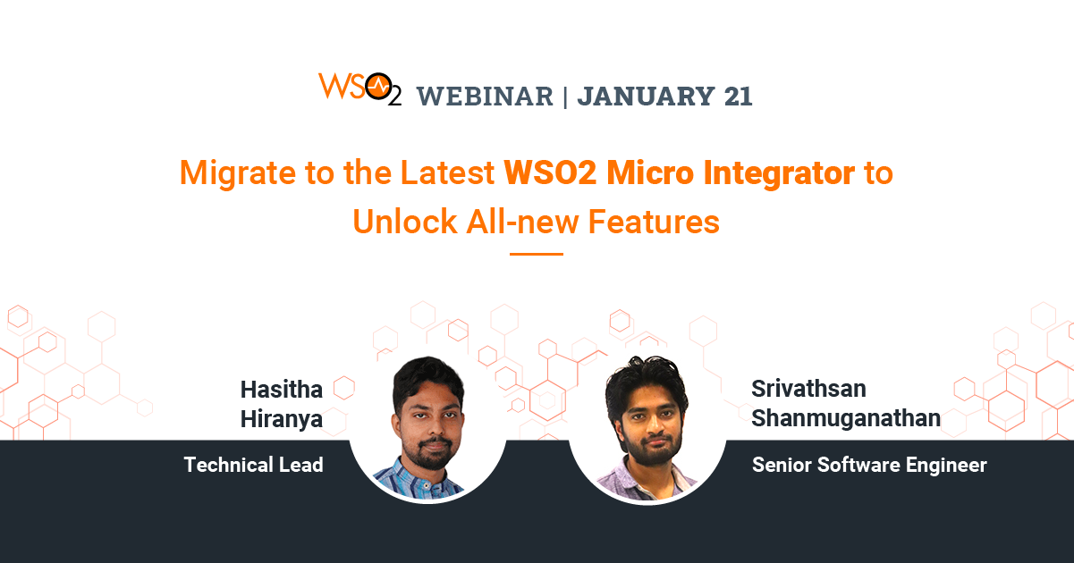 Migrate to the Latest WSO2 Micro Integrator to Unlock All-new Features