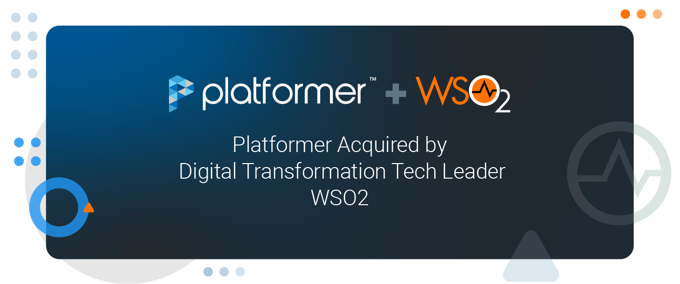 WSO2 Acquires Platformer to Extend Kubernetes Capabilities of Choreo Next-Generation Integration Platform as a Service