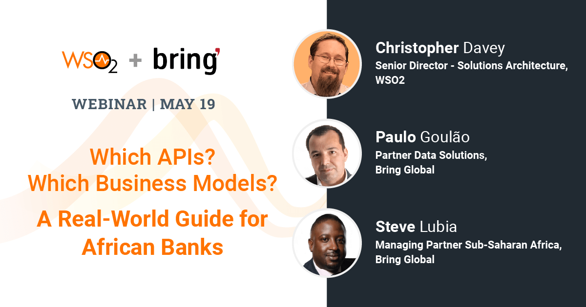 Which APIs? Which Business Models? A Real-World Guide for African Banks
