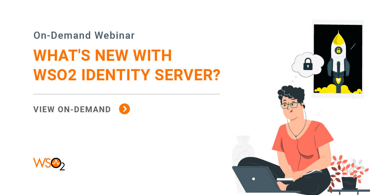Explore the Latest on WSO2 Identity Server 5.11