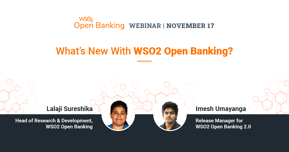 What's New With WSO2 Open Banking?
