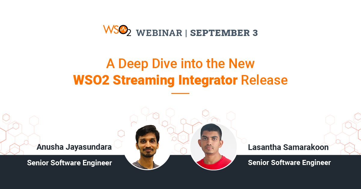 A Deep Dive into the New WSO2 Streaming Integrator Release