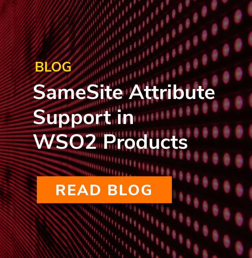 SameSite Attribute Support in WSO2 Products
