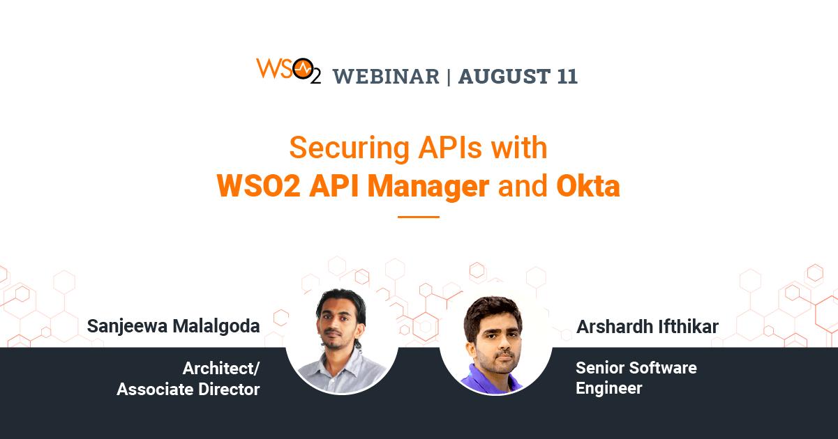 Securing APIs with WSO2 API Manager and Okta