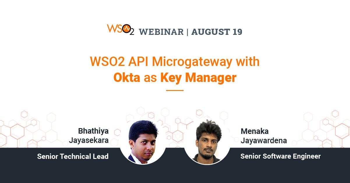 WSO2 API Microgateway with Okta as Key Manager